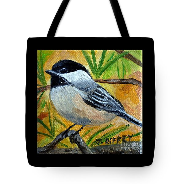 Chickadee In The Pines - Birds Tote Bag by Julie Brugh Riffey