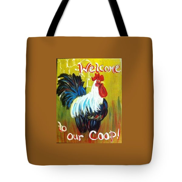Chicken  Welcome Sign 1 Tote Bag by Belinda Lawson