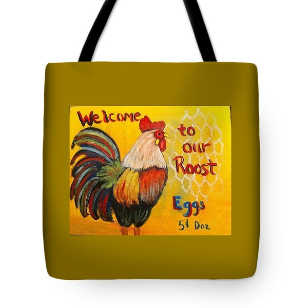 Chicken Welcome Sign 8 Tote Bag by Belinda Lawson