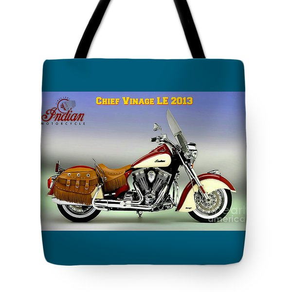 Chief Vintage Le 2013 Tote Bag