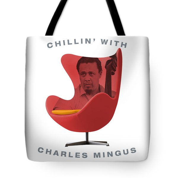 Chillin With Charles Mingus Tote Bag