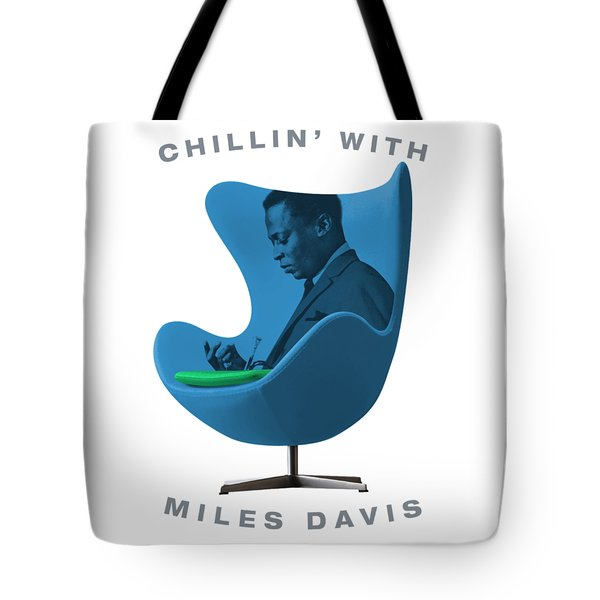 Chillin With Miles Davis Tote Bag