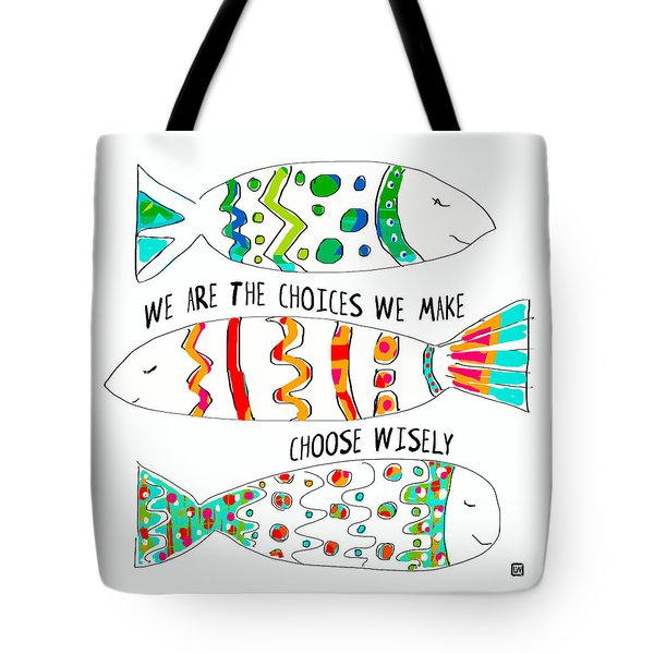 Tote Bag featuring the painting Choose Wisely by Lisa Weedn