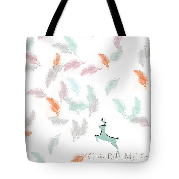 Tote Bag featuring the digital art Christ Rules My Life by Trilby Cole