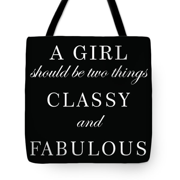 Classy And Fabulous - Chanel Quote - Minimalist Print - Typography - Quote Poster Tote Bag