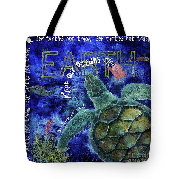 Tote Bag featuring the digital art Clean Oceans Sea Turtle Art by Nola Lee Kelsey