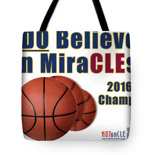 Cleveland Basketball 2016 Champs Believe In Miracles Tote Bag