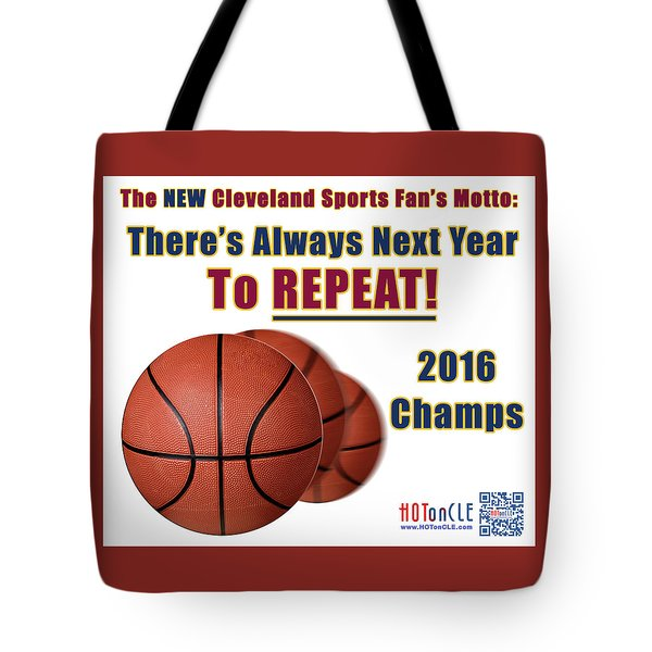 Cleveland Basketball 2016 Champs New Motto Tote Bag