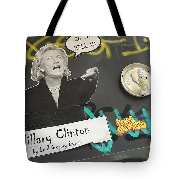 Clinton Message To Donald Trump Tote Bag