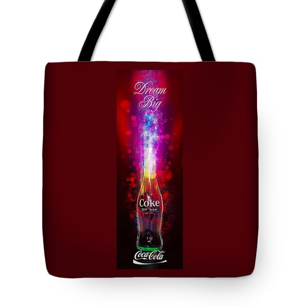 Tote Bag featuring the photograph Coca-cola Dream Big by James Sage