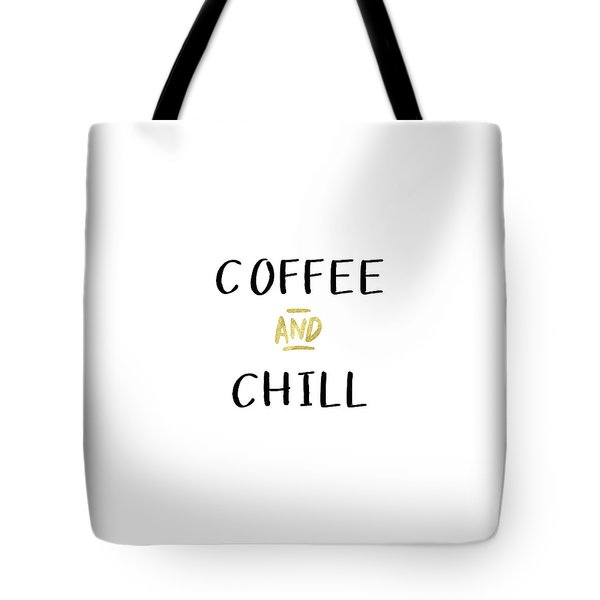 Coffee And Chill-art By Linda Woods Tote Bag