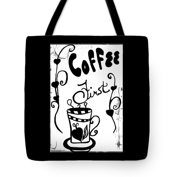 Coffee First Tote Bag