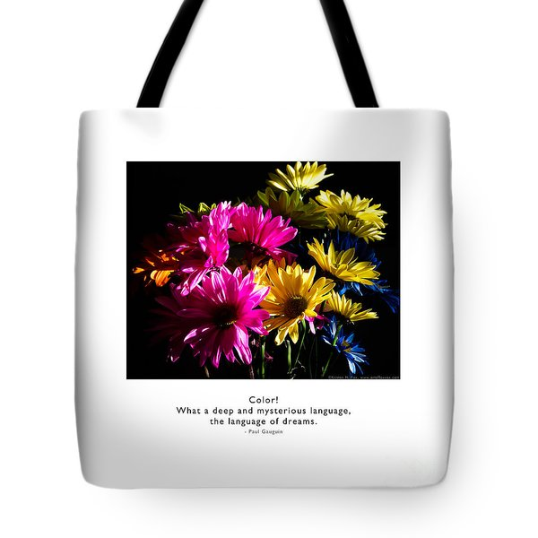 Tote Bag featuring the photograph Color Language Of Dreams by Kristen Fox