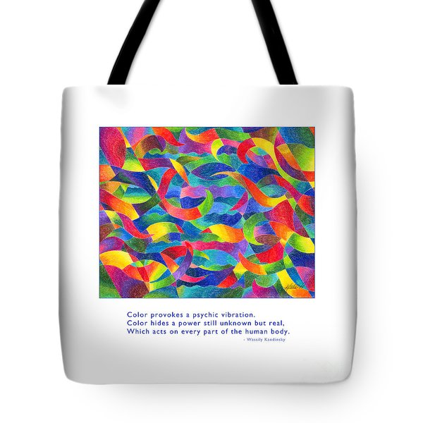 Tote Bag featuring the drawing Color Provokes Psychic Vibration by Kristen Fox