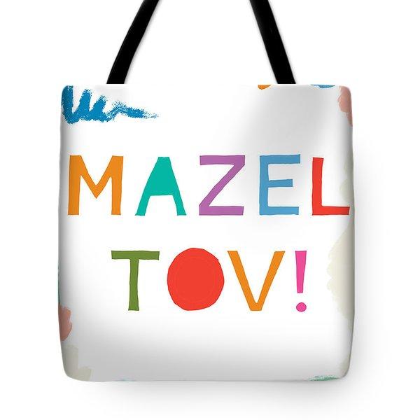 Colorful Mazel Tov- Art By Linda Woods Tote Bag