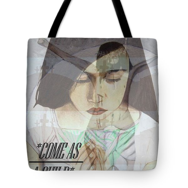 Come As A Child Tote Bag