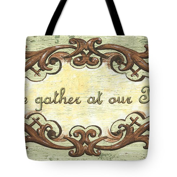 Come Gather At Our Table Tote Bag