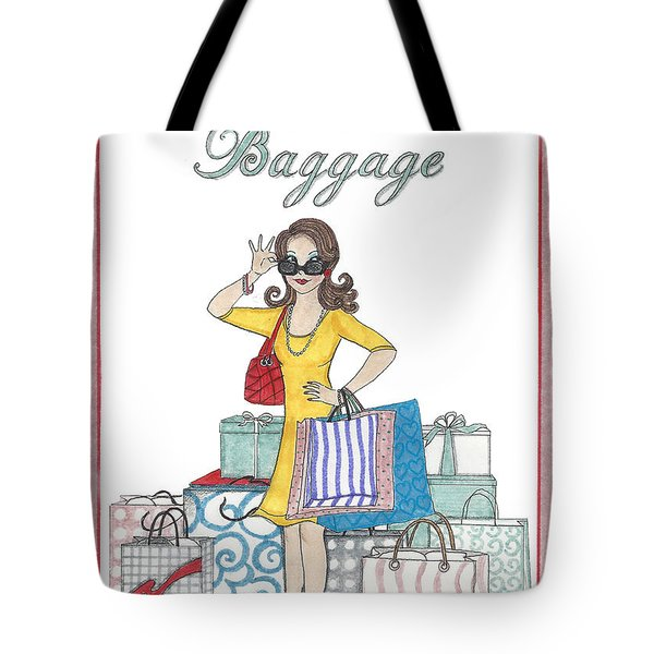 Comes With Baggage Tote Bag
