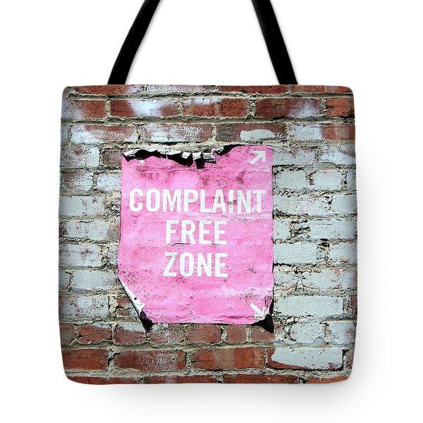 Complaint Free Zone- Fine Art Photo By Linda Woods Tote Bag