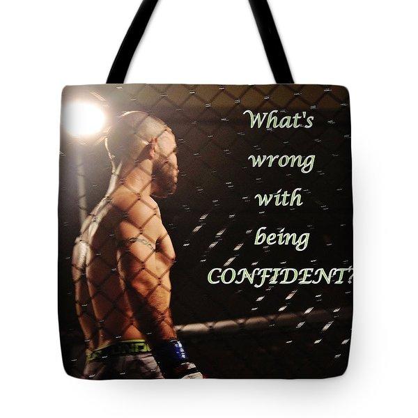 Confident Tote Bag