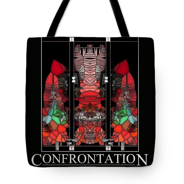 Confrontation Tote Bag by Karo Evans