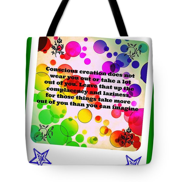 Tote Bag featuring the digital art Conscious Decision by Holley Jacobs