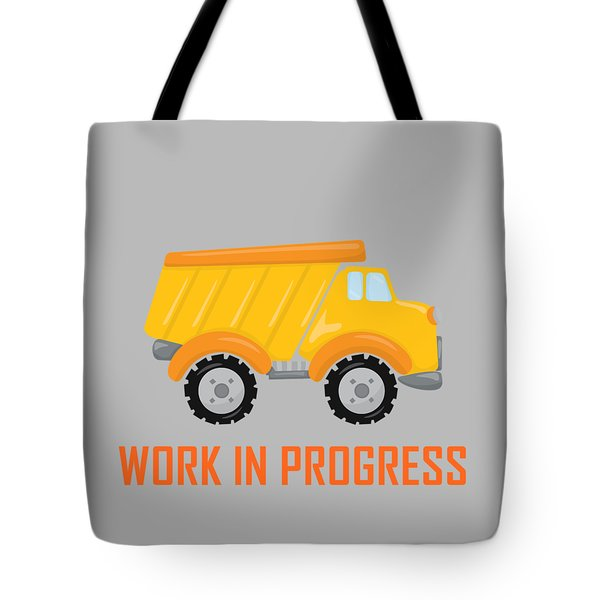 Construction Zone - Dump Truck Work In Progress Gifts - Grey Background Tote Bag by Life Over Here