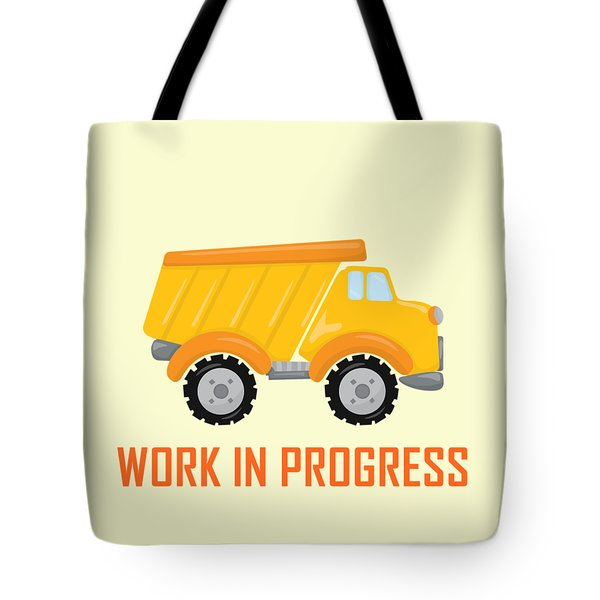 Construction Zone - Dump Truck Work In Progress Gifts - Yellow Background Tote Bag by Life Over Here