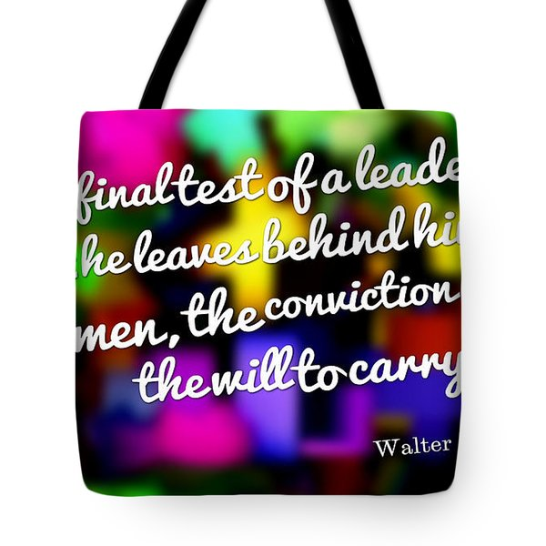Conviction And  Will Tote Bag