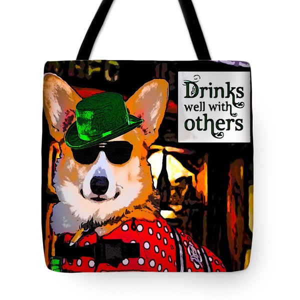 Tote Bag featuring the digital art Corgi - Drinks Well With Others by Kathy Kelly