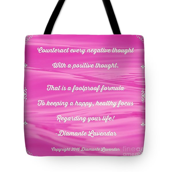 Counteract Every Negative Thought Tote Bag