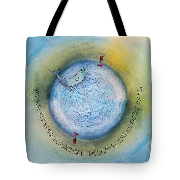 Courage To Lose Sight Of The Shore Orb Mini World Tote Bag