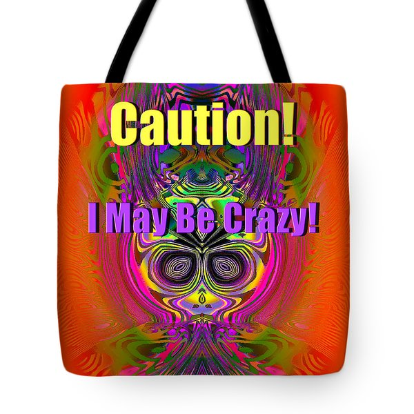 Crazy Tote Bag