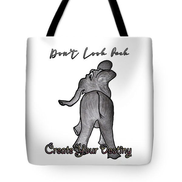 Create Your Destiny Tote Bag by Judy Hall-Folde