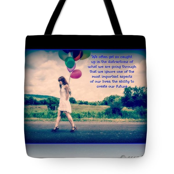 Create Your Own Future Tote Bag