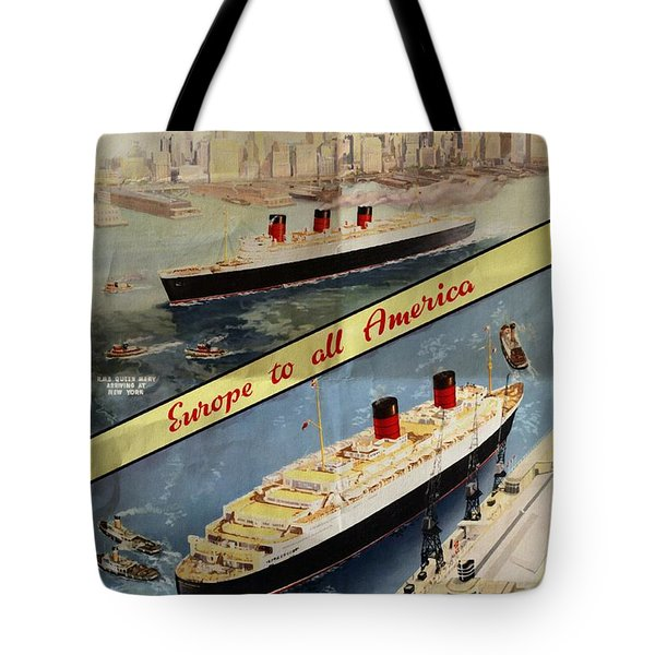 Cunard - Europe To All America - Vintage Poster Folded Tote Bag