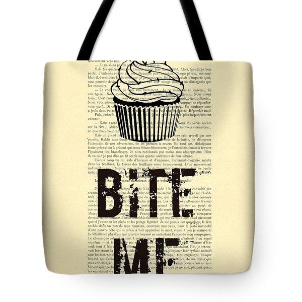 Cupcake Bite Me Typography Tote Bag