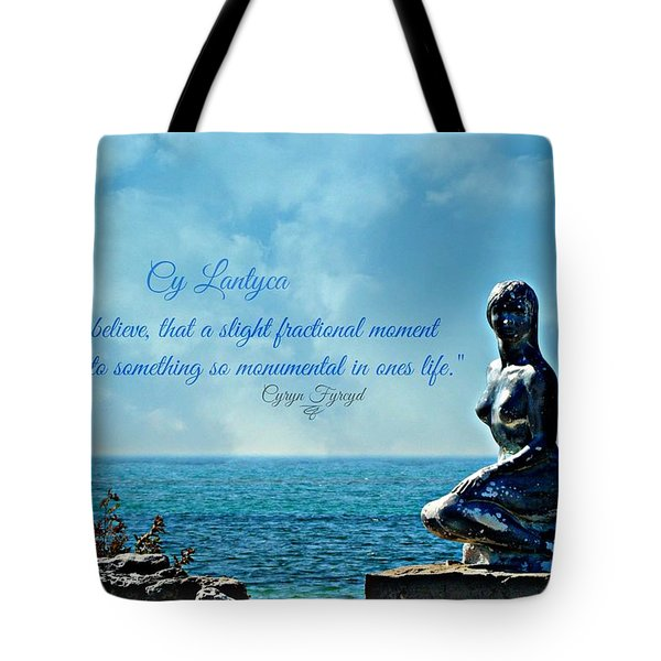 Cy Lantyca Quote Tote Bag