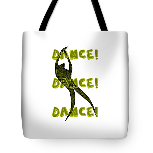 Dance Dance Dance Tote Bag by Michelle Calkins
