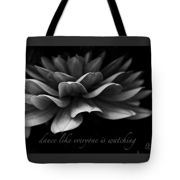 Dance Like Everyone Is Watching With Text Tote Bag