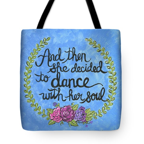 Dance With Her Soul Tote Bag
