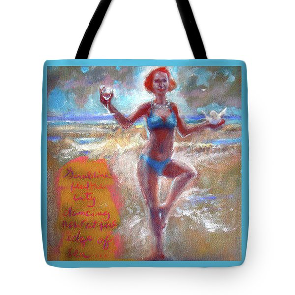 Dancing At The Edge Tote Bag