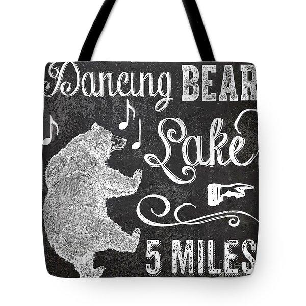 Dancing Bear Lake Rustic Cabin Sign Tote Bag