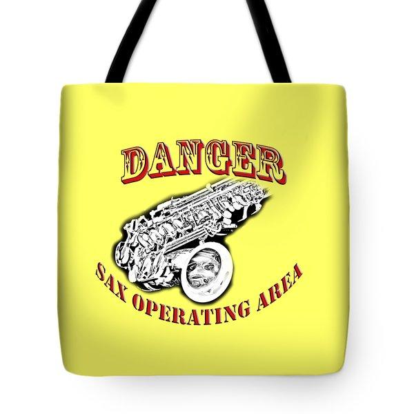 Danger Sax Operating Area Tote Bag