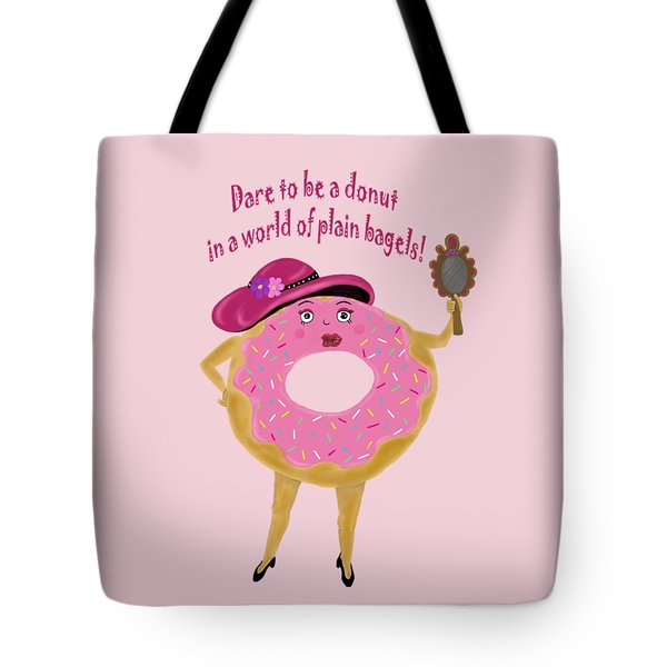 Dare To Be A Donut Tote Bag