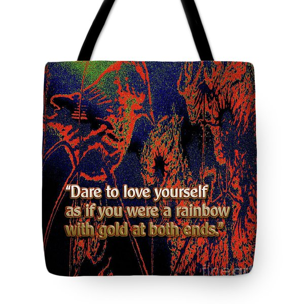 Dare To Love Yourself On National Selfie Day Tote Bag by Aberjhani