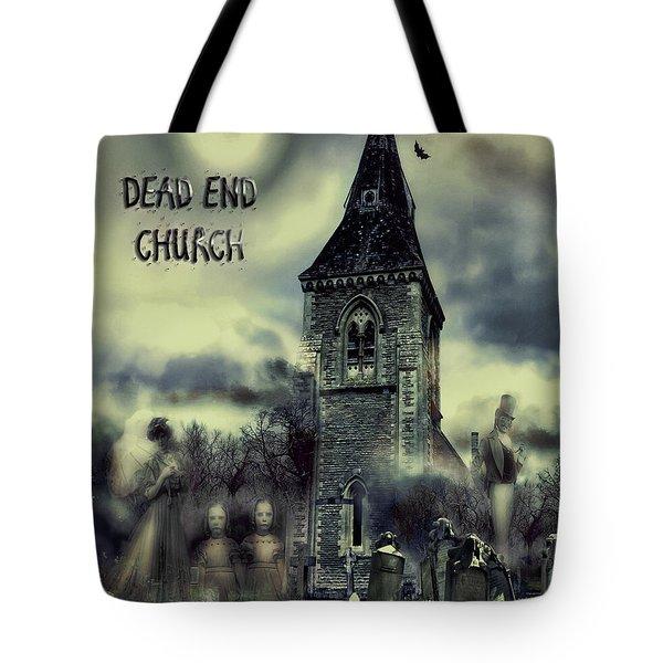 Dead-end Church Tote Bag