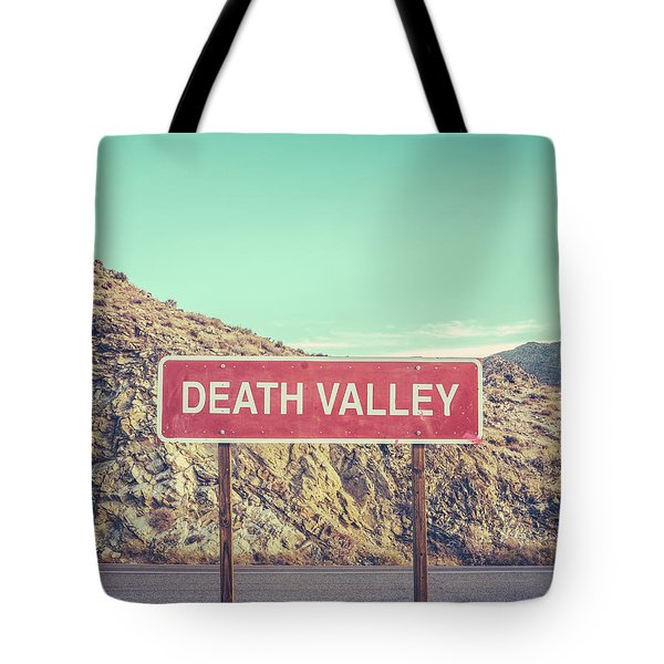 Death Valley Sign Tote Bag
