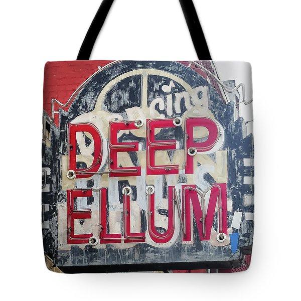 Deep Ellum Dallas Texas Tote Bag