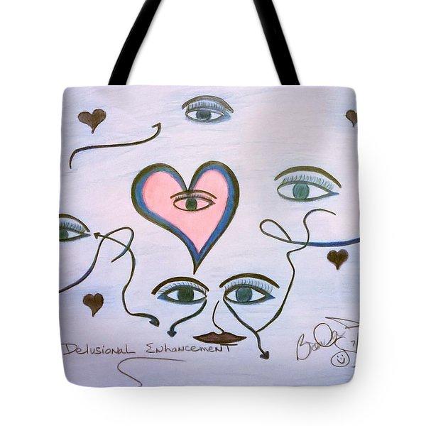 Delusional Enhancement Tote Bag